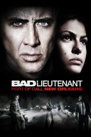 Bad Lieutenant: Port of Call – New Orleans (2009)